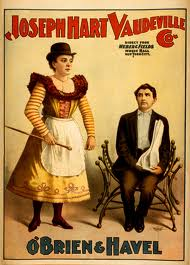 Vaudeville poster, note the hat